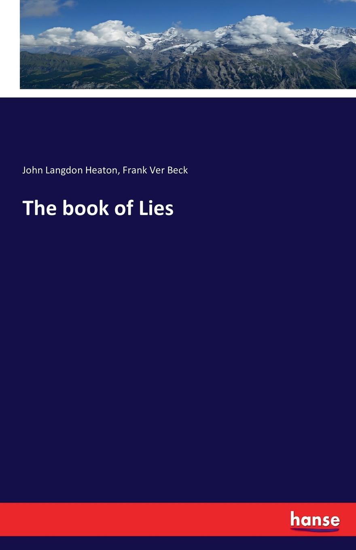 John Langdon Heaton, Frank Ver Beck The book of Lies original and epi 1813 ver c00 high quality