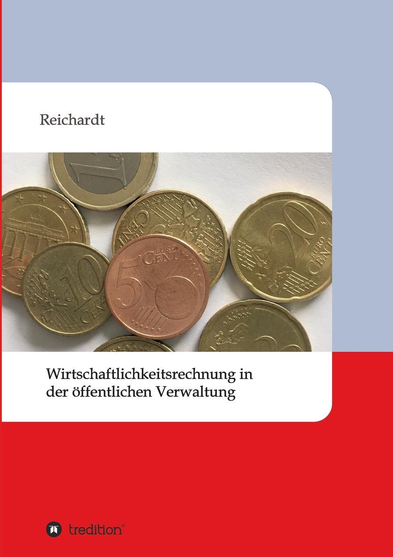 Jacqueline Reichardt Wirtschaftlichkeitsrechnung in der offentlichen Verwaltung mandy linke wissensmanagement in der offentlichen verwaltung