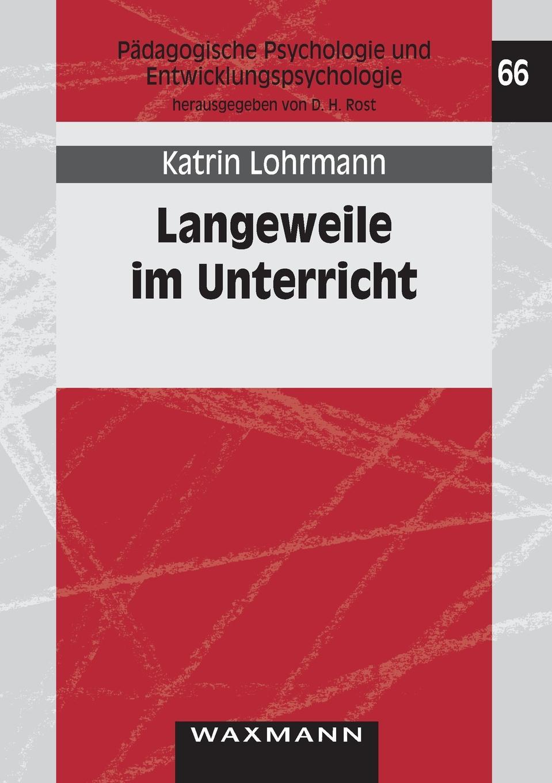 Katrin Lohrmann Langeweile im Unterricht hans poignée multimedia im unterricht