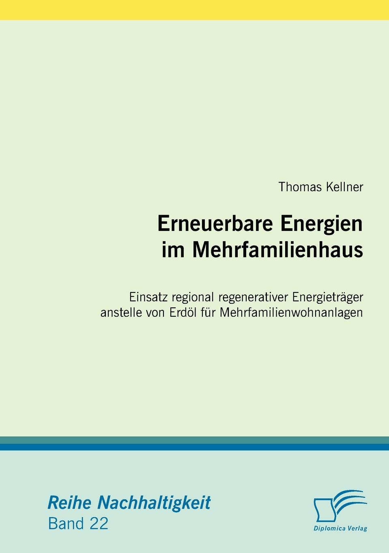 Thomas Kellner Erneuerbare Energien im Mehrfamilienhaus thomas kellner erneuerbare energien im mehrfamilienhaus