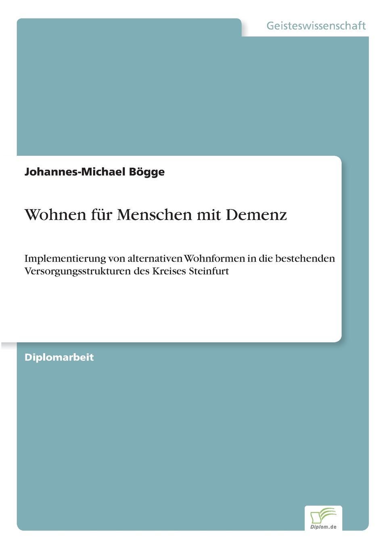 Johannes-Michael Bögge Wohnen fur Menschen mit Demenz menschen a2 testtrainer mit cd