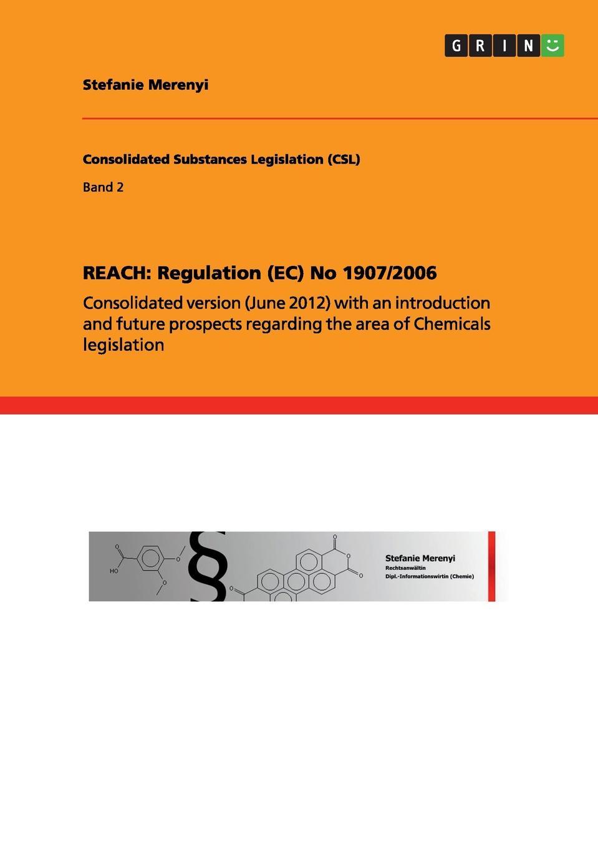 цены на Stefanie Merenyi REACH. Regulation (EC) No 1907/2006  в интернет-магазинах