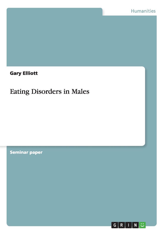 Gary Elliott Eating Disorders in Males goss ken eating and its disorders