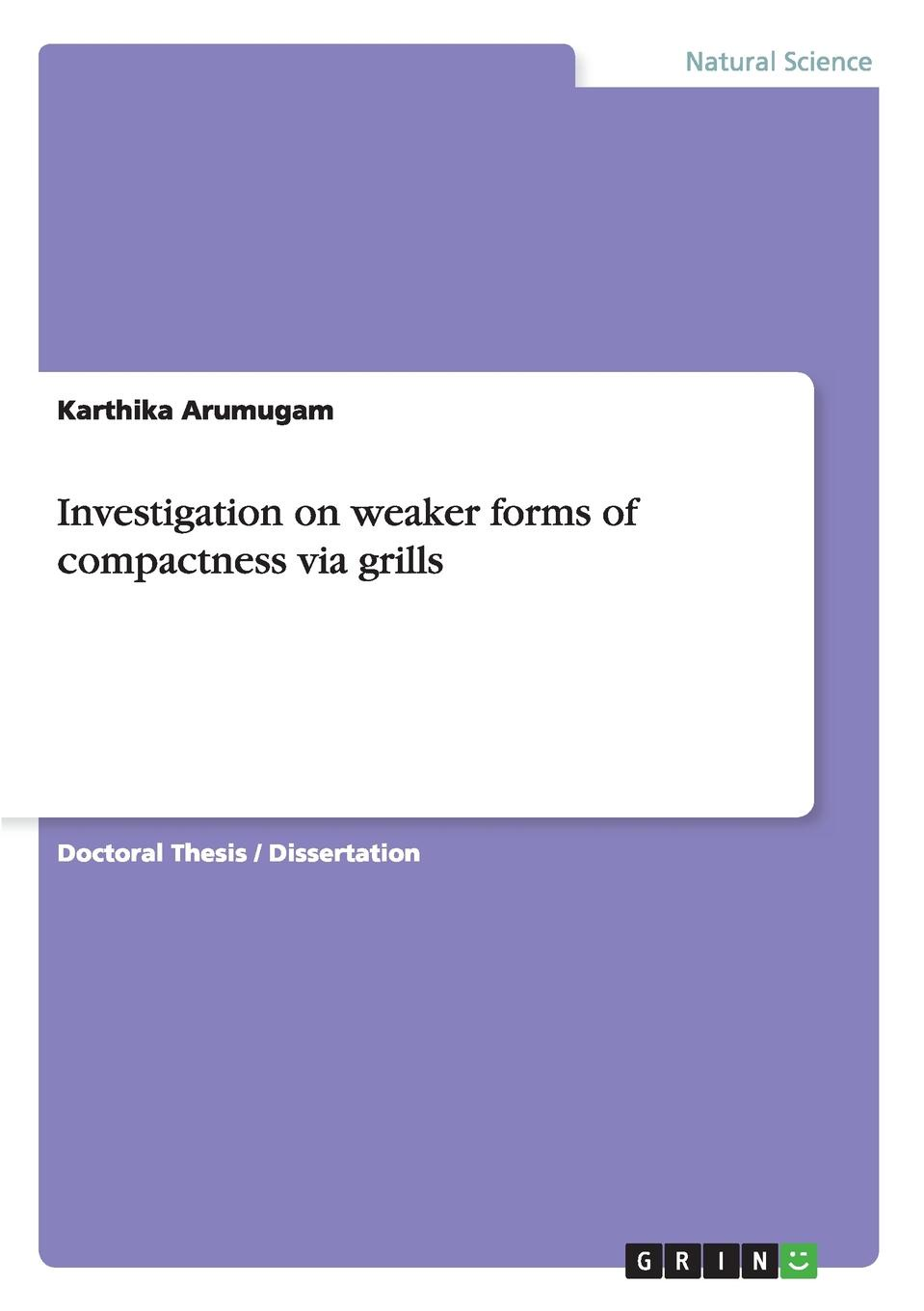 Karthika Arumugam Investigation on weaker forms of compactness via grills блесна balzer colonel fuzzy