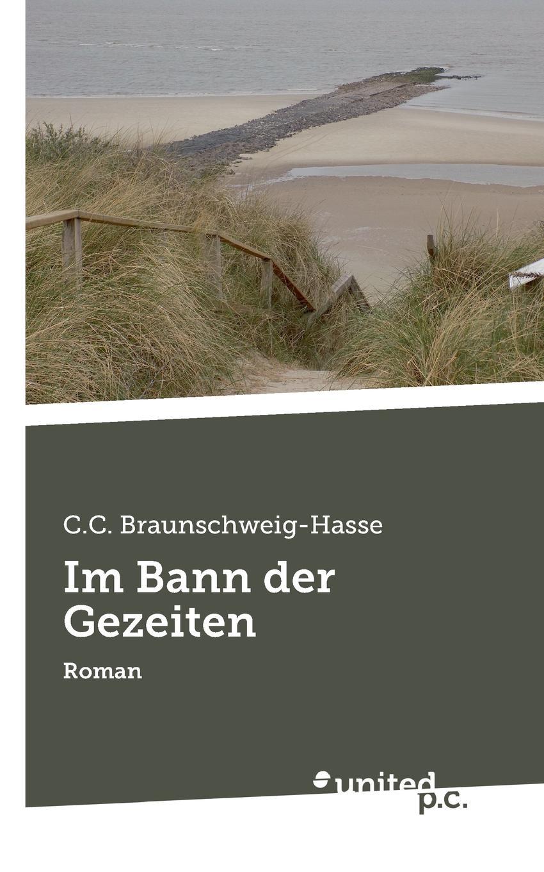 C.C. Braunschweig-Hasse Im Bann der Gezeiten c c braunschweig hasse fliehende pferde