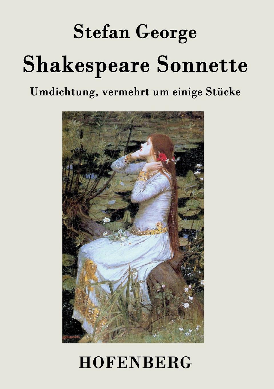 Stefan George Shakespeare. Sonnette