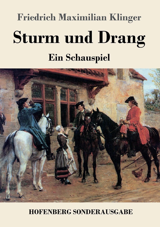 Friedrich Maximilian Klinger Sturm und Drang erzahlungen aus dem sturm und drang ii