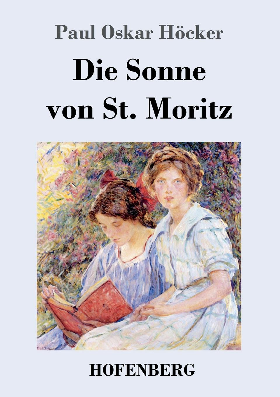 Paul Oskar Höcker Die Sonne von St. Moritz недорого