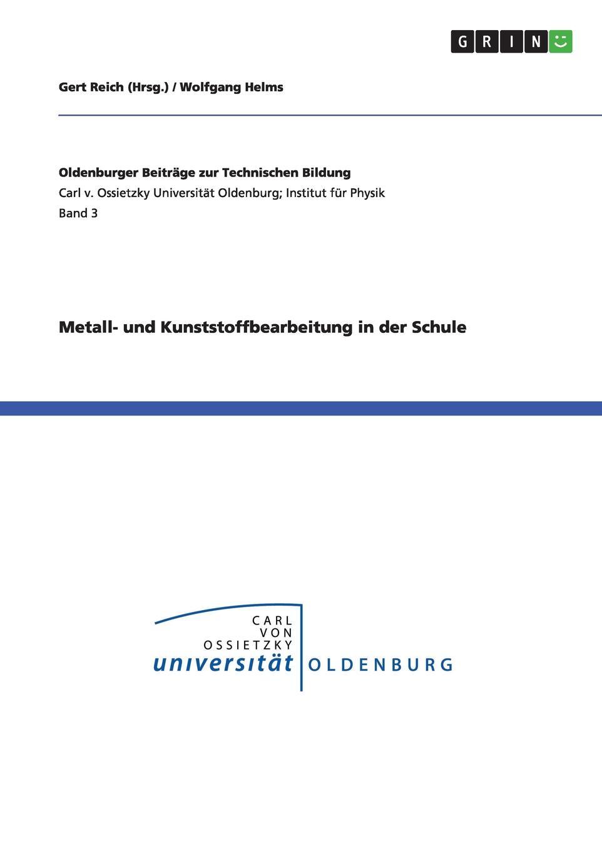 Wolfgang Helms Metall- und Kunststoffbearbeitung in der Schule wassil sachariew graphische arbeiten der schule von samokow