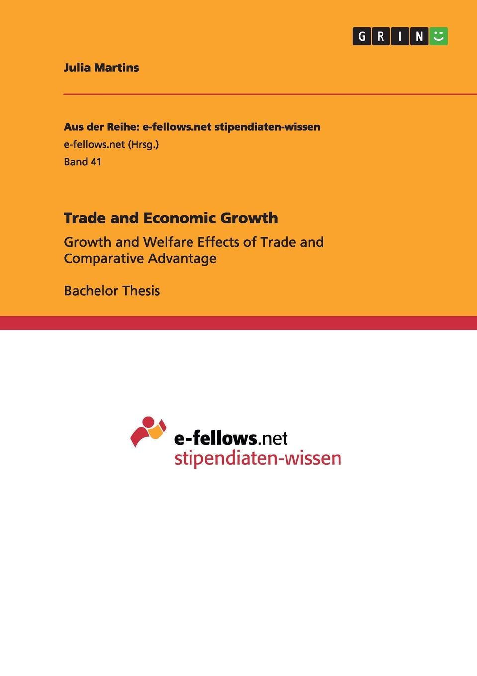 Julia Martins Trade and Economic Growth vishaal kishore ricardo s gauntlet economic fiction and the flawed case for free trade