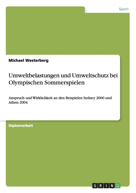 Michael Westerberg Umweltbelastungen und Umweltschutz bei Olympischen Sommerspielen klaus ullrich olympische spiele