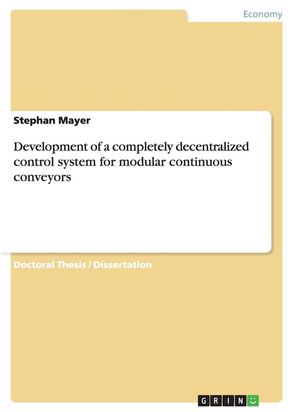 Stephan Mayer Development of a completely decentralized control system for modular continuous conveyors slat conveyor belt