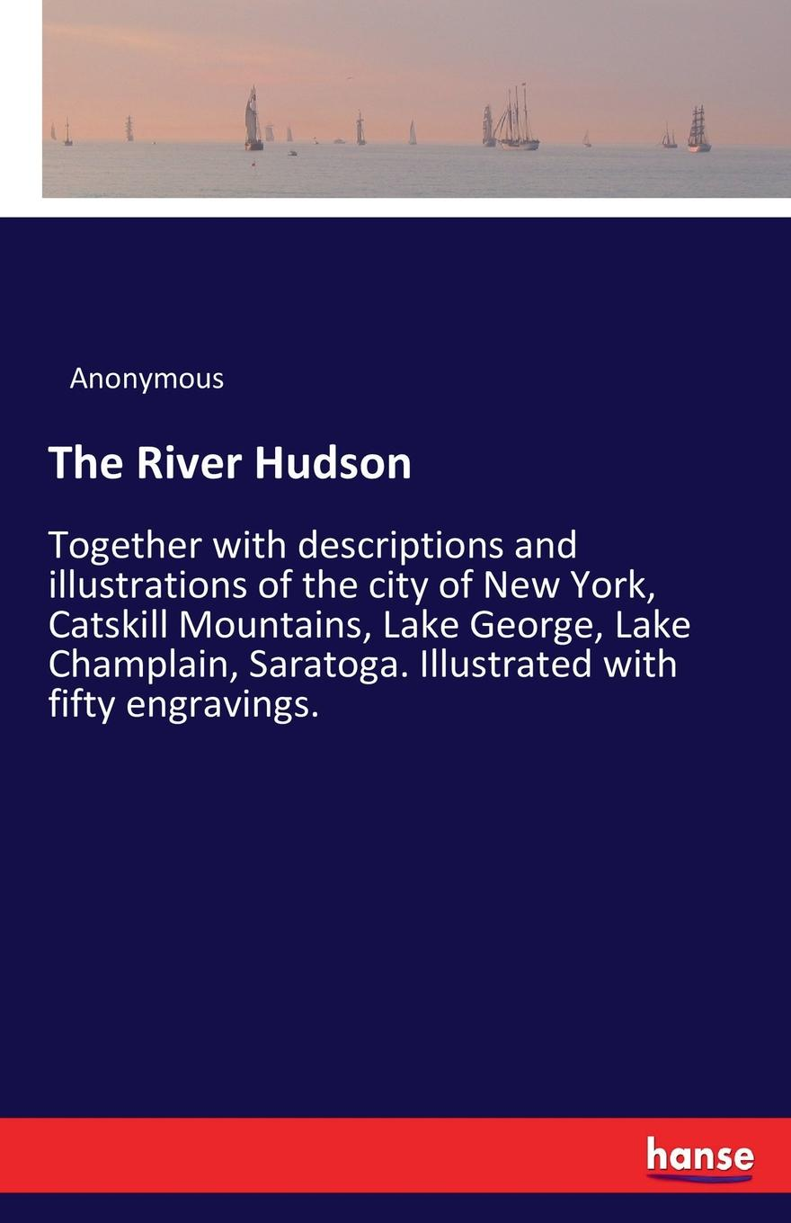 M. l'abbé Trochon The River Hudson