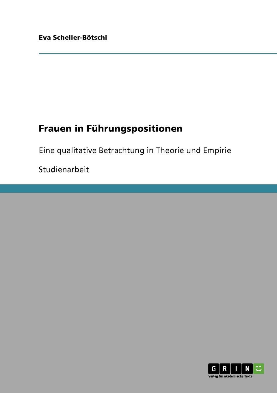 Eva Scheller-Bötschi Frauen in Fuhrungspositionen недорого