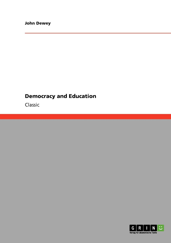 Неизвестный автор Democracy and Education as it is hamburg
