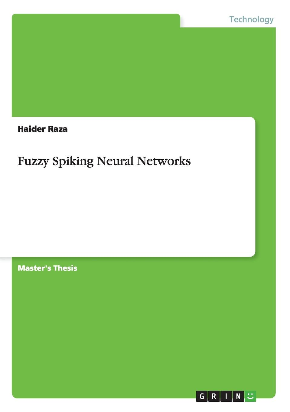 Haider Raza Fuzzy Spiking Neural Networks цена