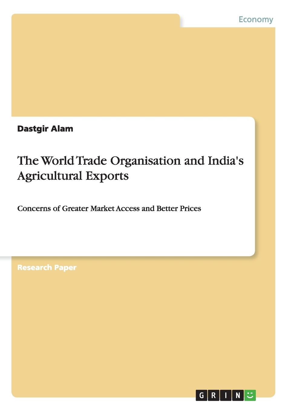Dastgir Alam The World Trade Organisation and India.s Agricultural Exports недорго, оригинальная цена