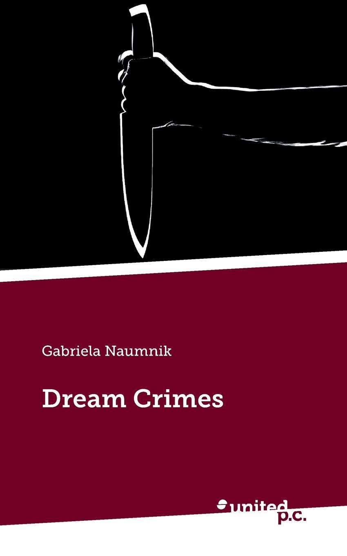 Gabriela Naumnik Dream Crimes shuy language crimes