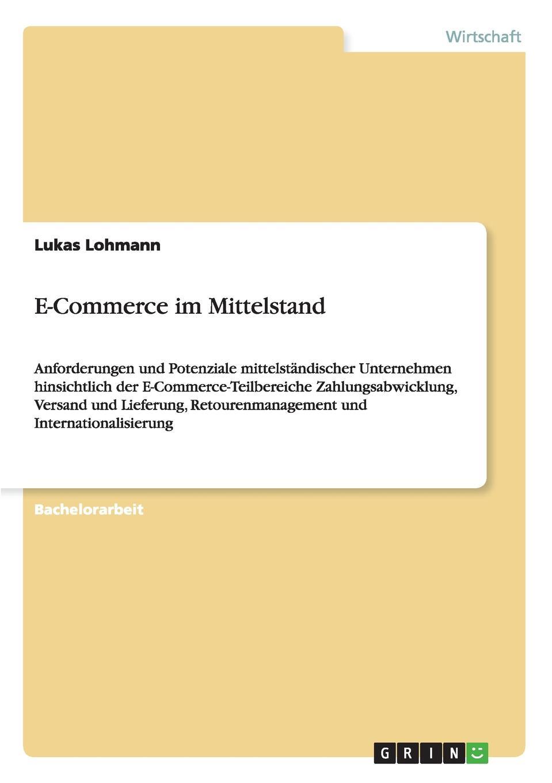 Lukas Lohmann E-Commerce im Mittelstand michael seubert verkauf beratungsintensiver bankdienstleistungen uber den vertriebsweg internet