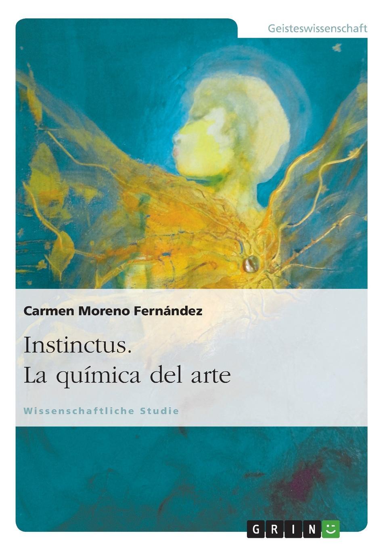 M. Moreno Fernandez Instinctus. La Quimica del Arte shure mx153c o tqg