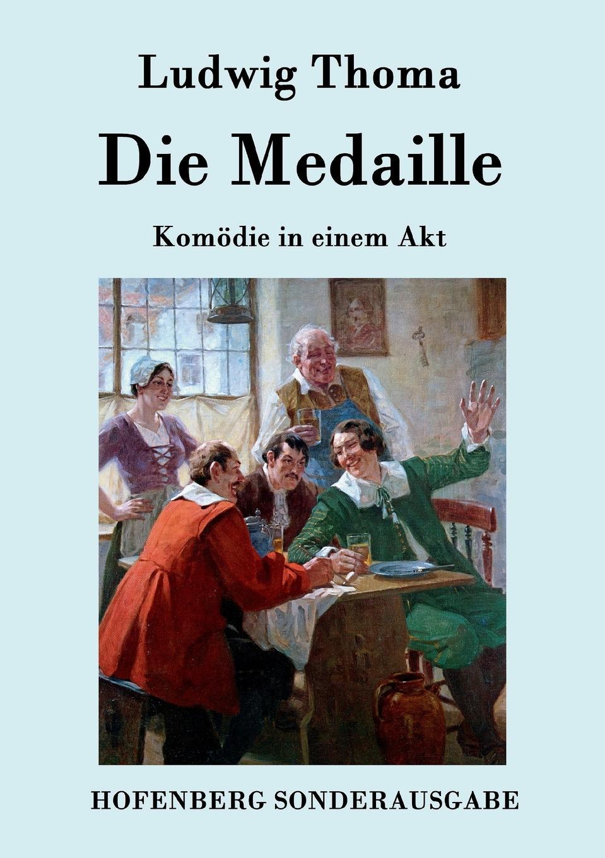 Ludwig Thoma Die Medaille
