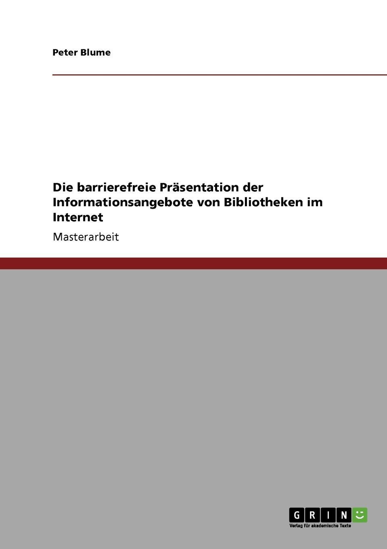 Peter Blume Die barrierefreie Prasentation der Informationsangebote von Bibliotheken im Internet the sherlocks köln