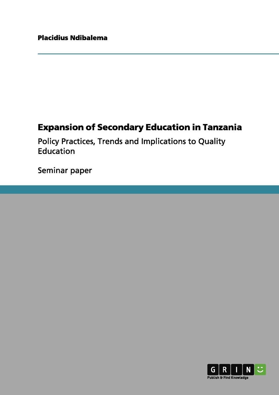 цены на Placidius Ndibalema Expansion of Secondary Education in Tanzania  в интернет-магазинах