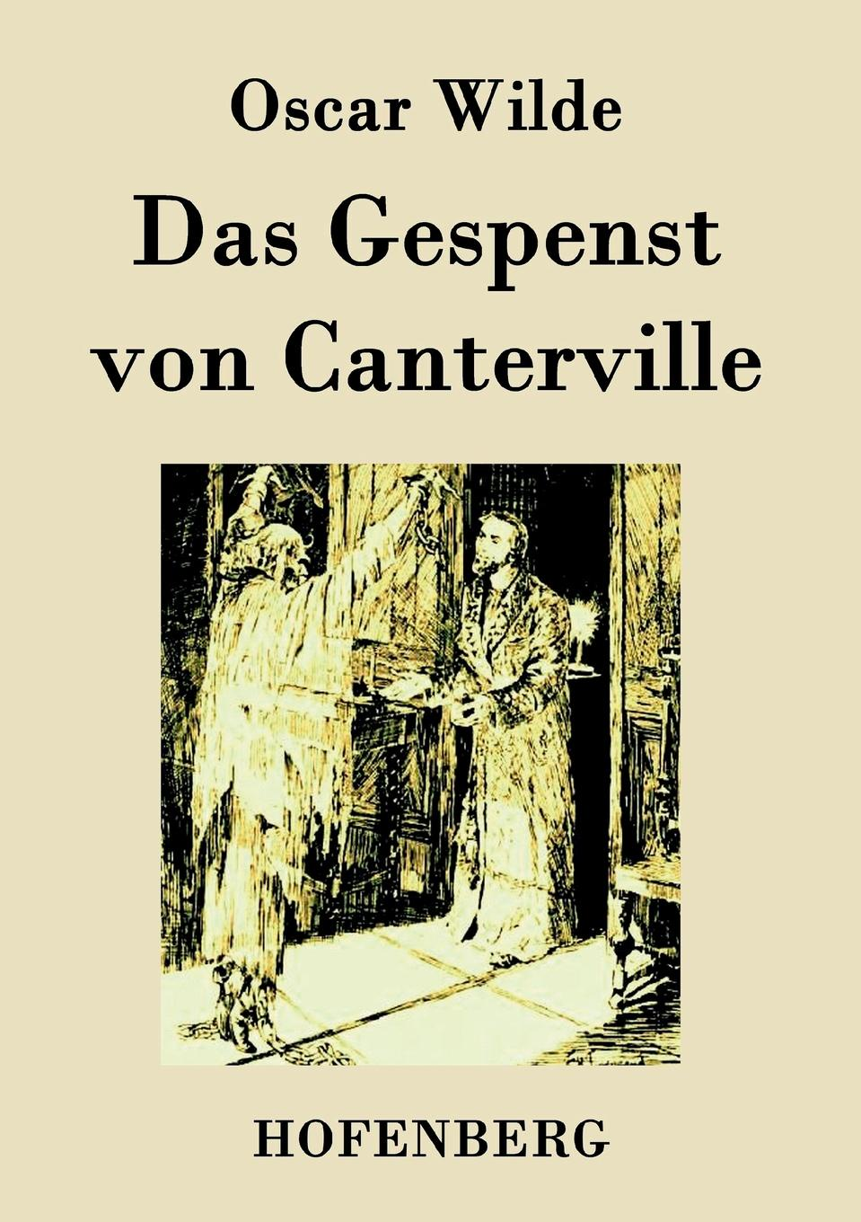 Oscar Wilde Das Gespenst von Canterville the canterville ghost and other stories elementary level