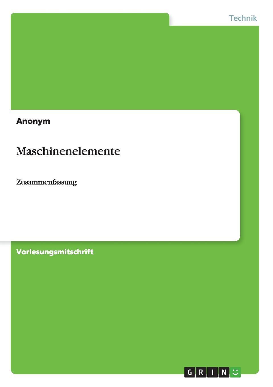 Неустановленный автор Maschinenelemente kindmann rolf verbindungen im stahl und verbundbau