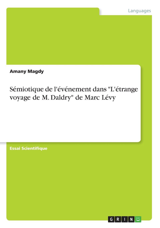 Amany Magdy Semiotique de  dans L.etrange voyage M. Daldry Marc Levy