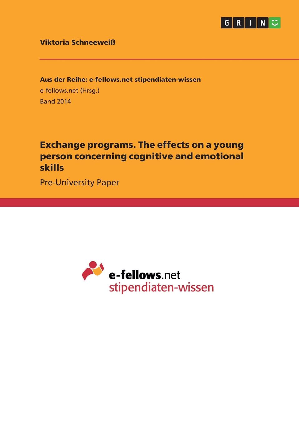 Viktoria Schneeweiß Exchange programs. The effects on a young person concerning cognitive and emotional skills nikita nesynov the exchange student isbn 9785447472023