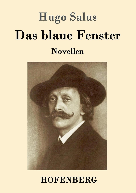 Hugo Salus Das blaue Fenster kandinsky marc and der blaue reiter
