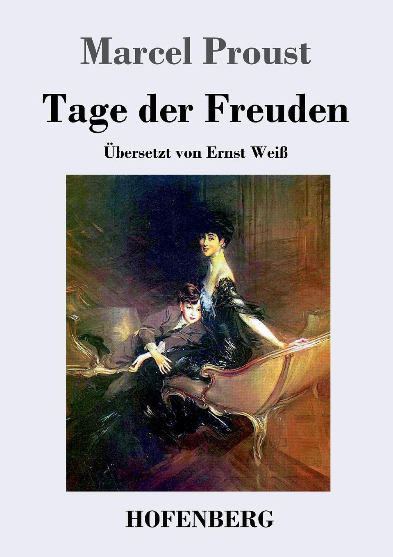 Marcel Proust Tage der Freuden marcel proust eine liebe swanns