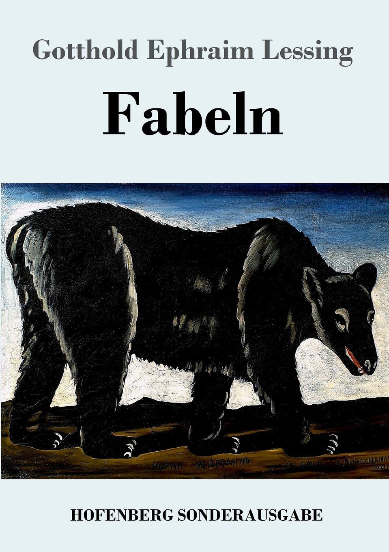 Gotthold Ephraim Lessing Fabeln недорого