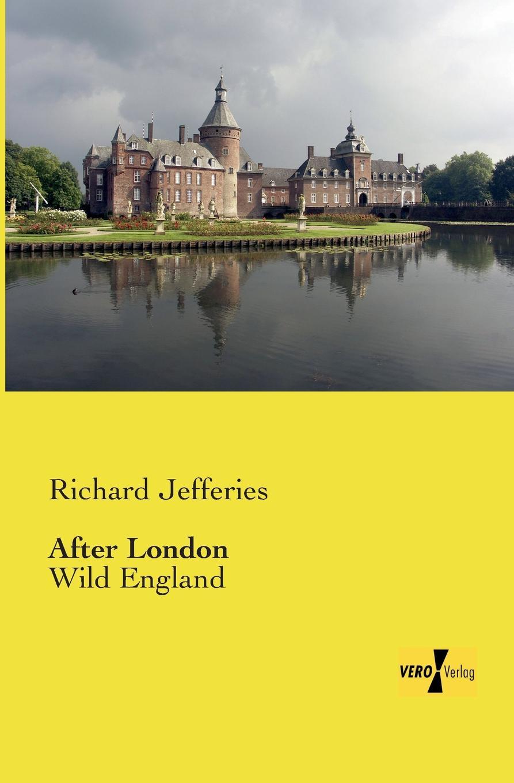 лучшая цена Richard Jefferies After London
