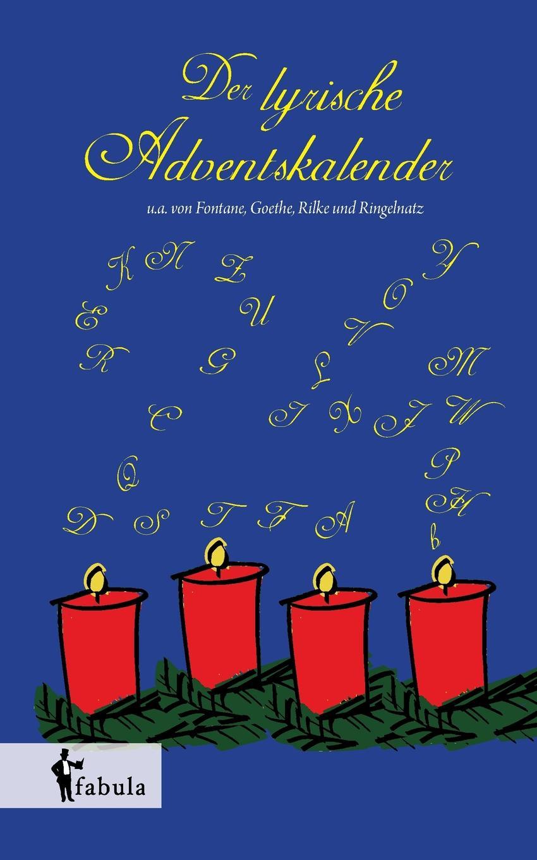 Diverse Autoren Der lyrische Adventskalender theodor storm gedichte