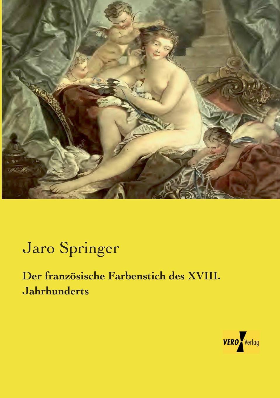 Jaro Springer Der Franzosische Farbenstich Des XVIII. Jahrhunderts julius payer die centralen ortler alpen gebiete martell laas und saent