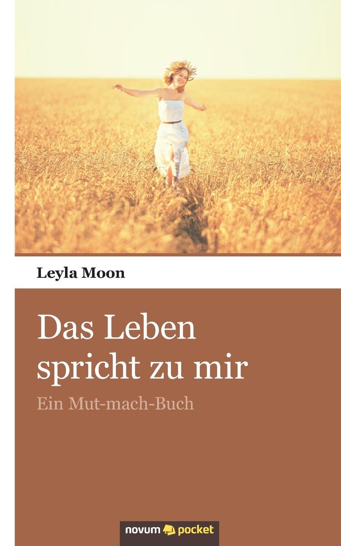 Leyla Moon Das Leben spricht zu mir edmund hoefer wie das volk spricht sprichwortliche redensarten