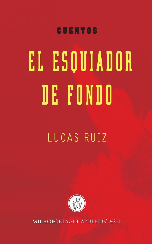 Lucas Ruíz El esquiador de fondo путешествие el viaje 1992 смотреть онлайн