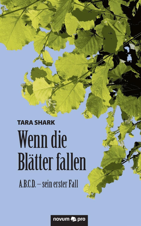 Tara Shark Wenn die Blatter fallen adam heinrich m ller adam heinrich muller zwolf reden uber die beredsamkeit und deren verfall in deutschland