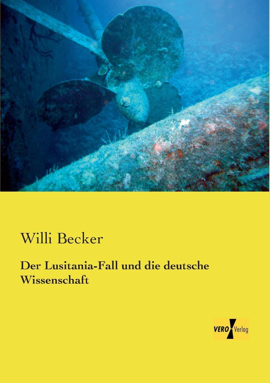 Willi Becker Der Lusitania-Fall Und Die Deutsche Wissenschaft jan becker aufgewuhltes wasser band i die flut