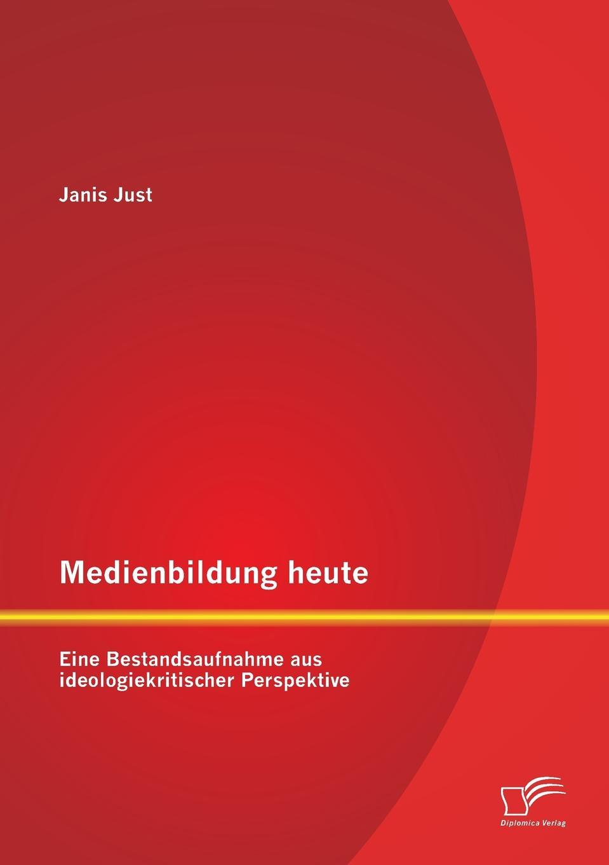 Janis Just Medienbildung heute. Eine Bestandsaufnahme aus ideologiekritischer Perspektive внешний hdd seagate backup plus slim 2tb black stdr2000200