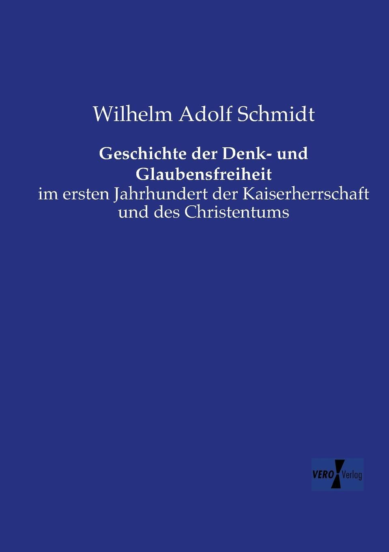 Wilhelm Adolf Schmidt Geschichte Der Denk- Und Glaubensfreiheit ferdinand schmidt preussens krieg gegen osterreich und seine verbundeten im jahre 1866