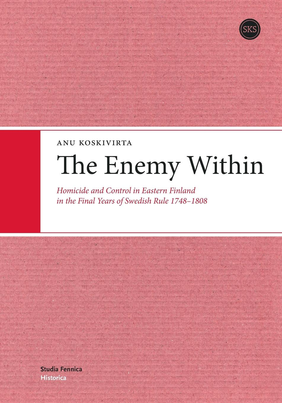 Anu Koskivirta The Enemy Within the hills of homicide