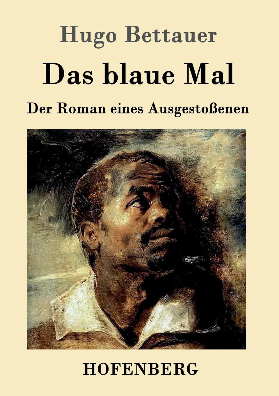 Hugo Bettauer Das blaue Mal kandinsky marc and der blaue reiter