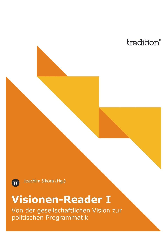 Joachim Sikora (Hg.) Visionen-Reader I carsten siebert die charta als ausgangspunkt des volkerrechtlichen menschenrechtsschutzes