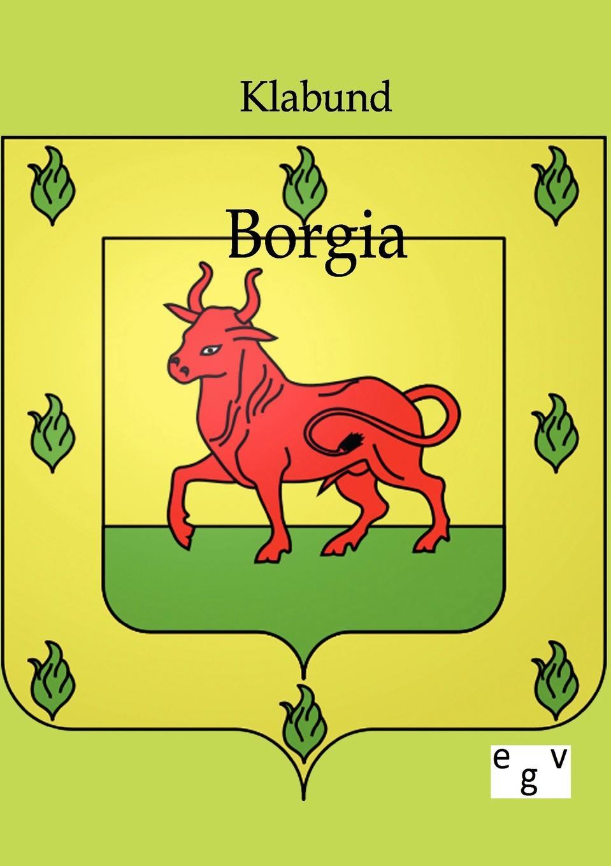 Klabund Borgia alexander wirminghaus zwei spanische merkantilisten