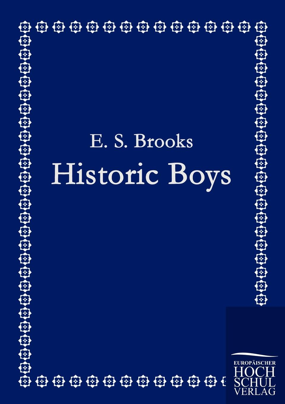 E. S. Brooks Historic Boys mcdaniel george white our boys in france