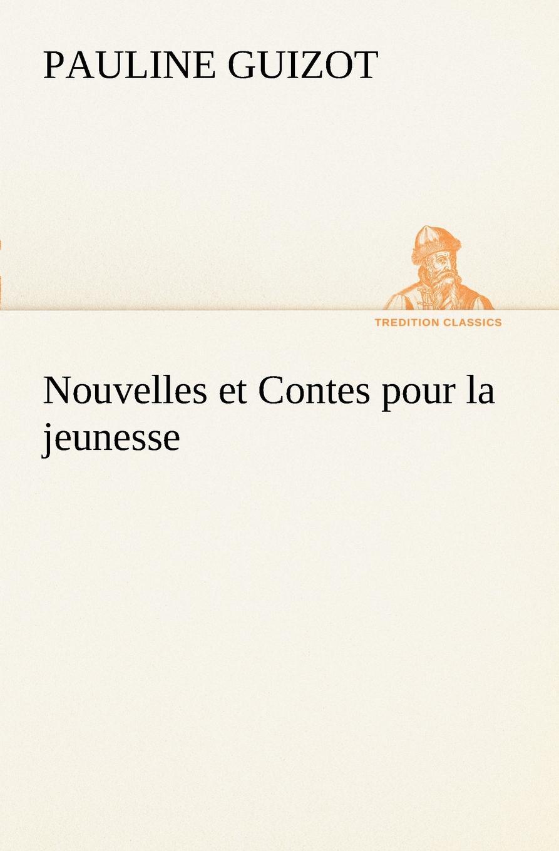 Pauline Guizot Nouvelles et Contes pour la jeunesse n amani album pour la jeunesse op 15