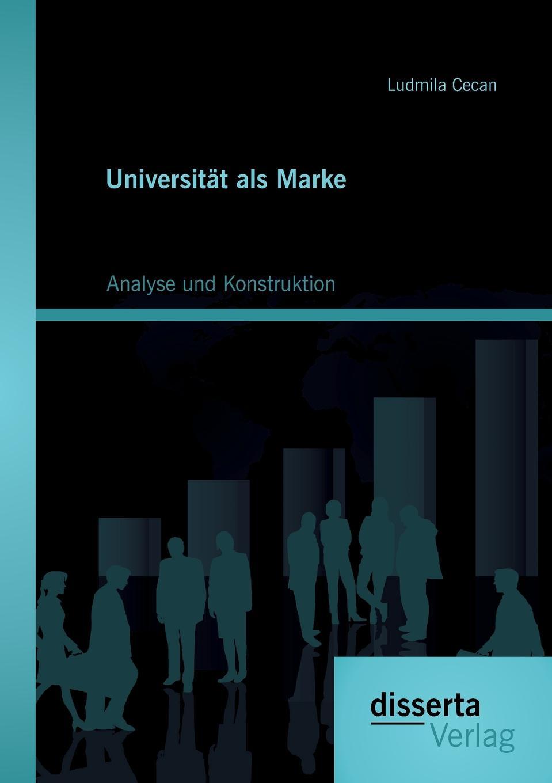 Ludmila Cecan Universitat ALS Marke. Analyse Und Konstruktion недорго, оригинальная цена